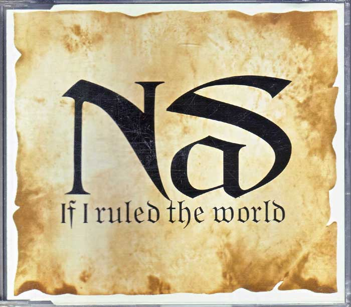 Nas - If I Ruled the World auf CD