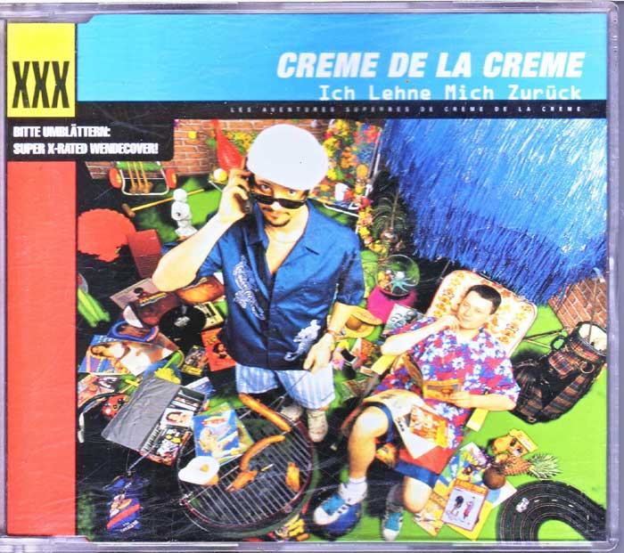 Creme De La Creme - Ich Lehne Mich Zurück auf CD