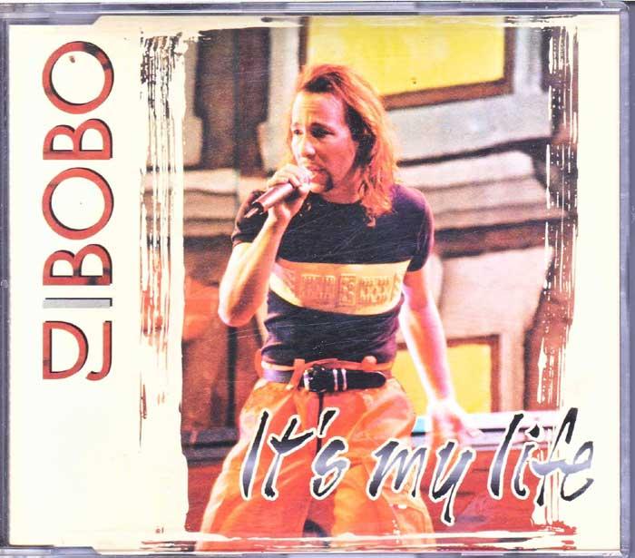 Dance-Charts DJ Bobo - It's My Life auf CD