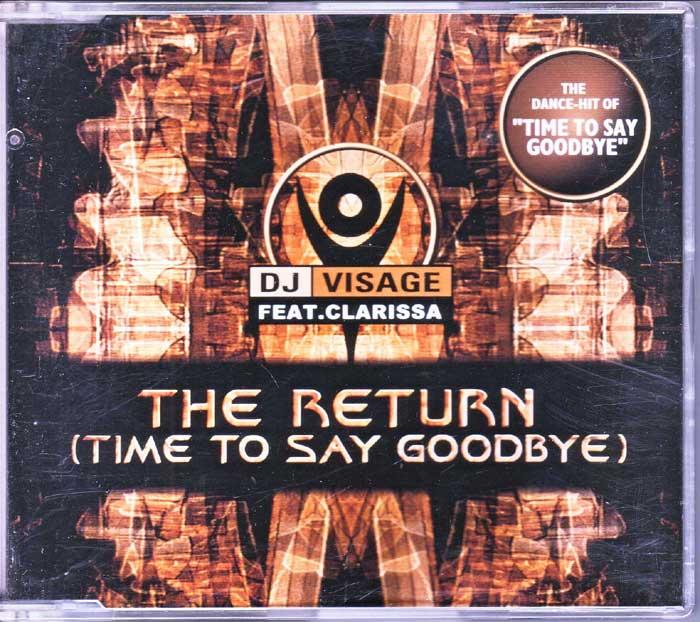 DJ Visage - The Return, Time To Say Goodbye auf CD