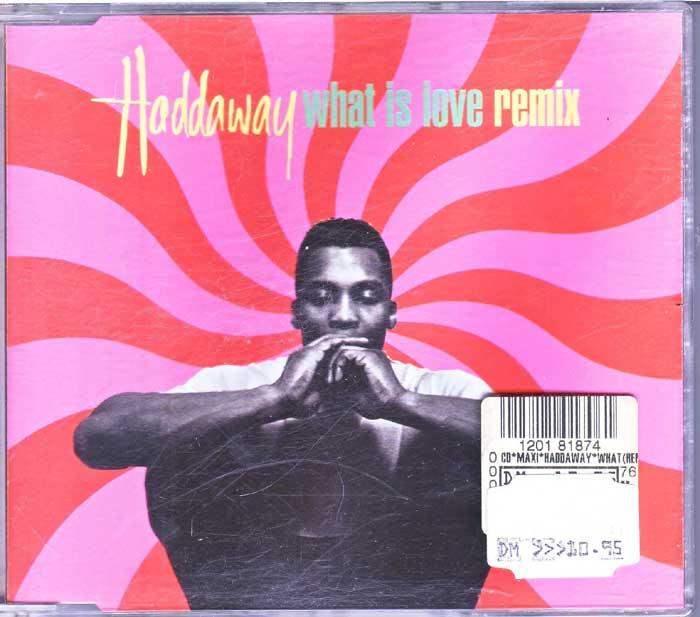 Haddaway - What Is Love Remix auf CD