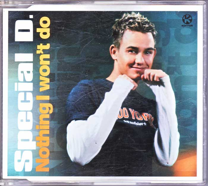 Special D. - Nothing I Won'T Do auf CD