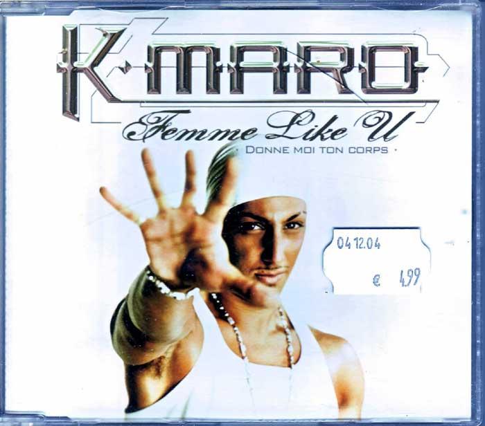 K-Maro - Femme Like U auf CD