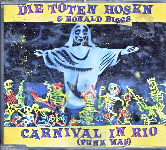 Die Toten Hosen & Ronald Biggs - Carnival in Rio, Punk Was auf CD