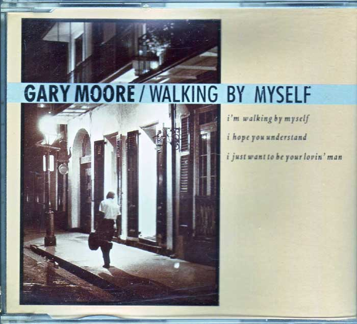 Gary Moore - Walking By Myself auf CD
