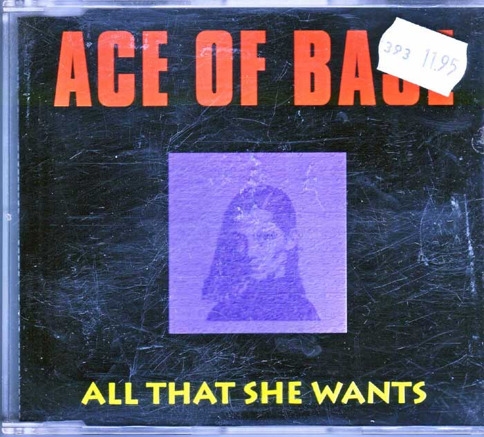 Ace of Base - All that she Wants auf CD