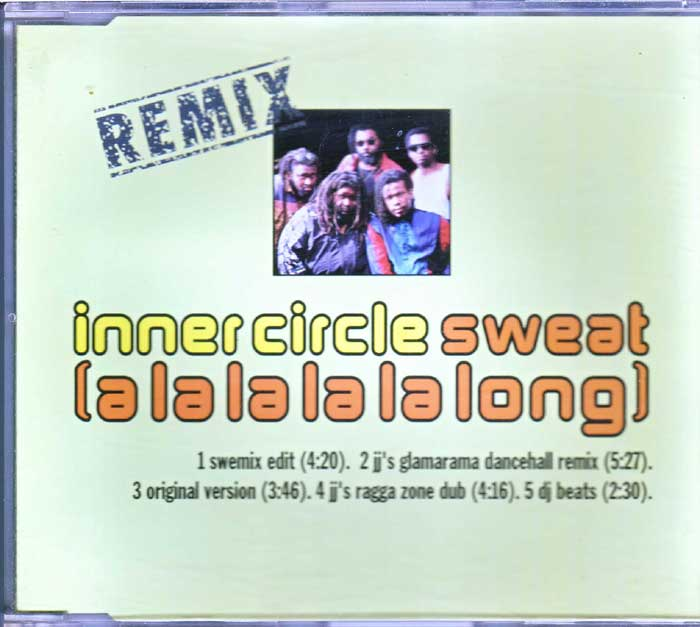 Inner Circle - Sweat Remix auf CD