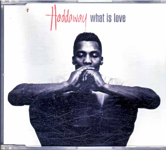 Haddaway - What Is Love auf Musik-Maxi-CD