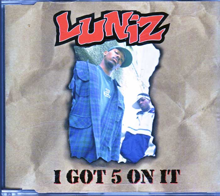 Luniz - I Got 5 on It auf Musik-Maxi-CD
