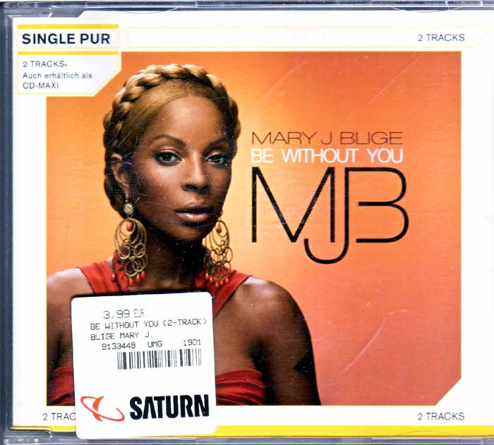 Mary J. Blige - Be Without You auf Musik-Maxi-CD