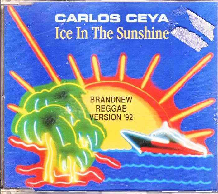 Carlos Ceya – Ice In The Sunshine auf Musik-CD