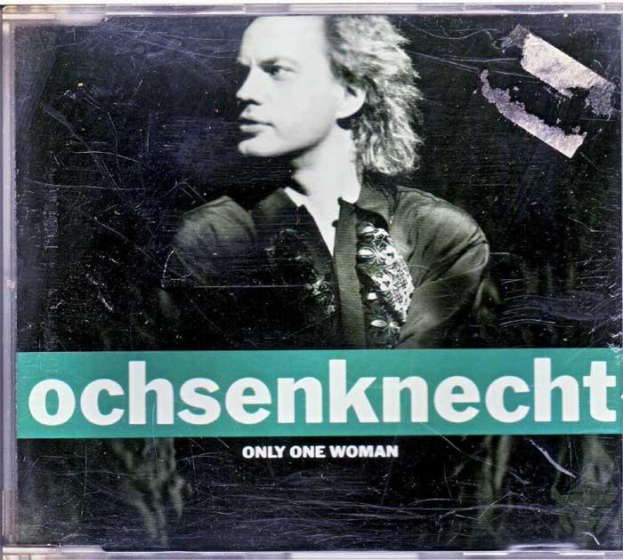 Ochsenknecht - Only One Woman auf Musik-CD