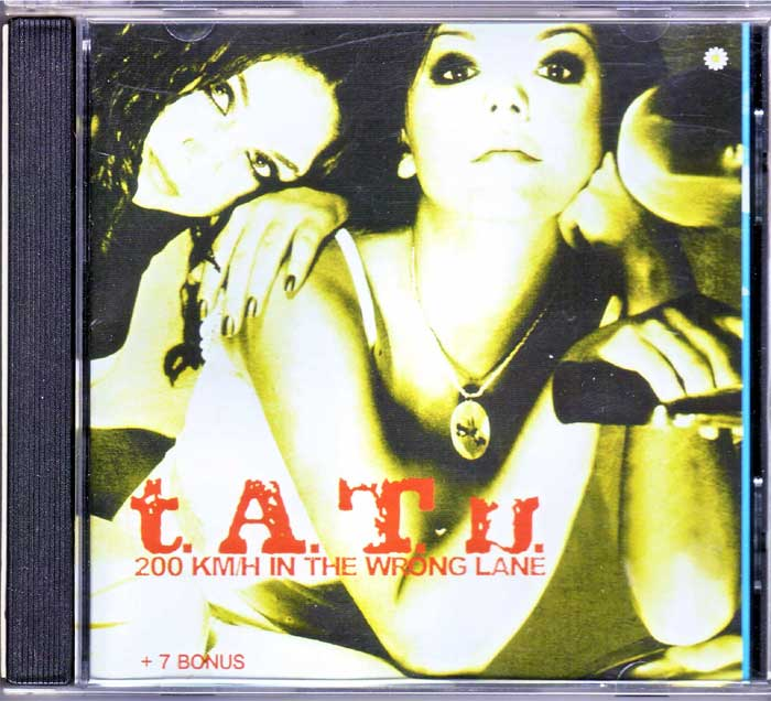 T.A.T.U. - 200 Km/H In The Wrong Lane auf Musik-CD