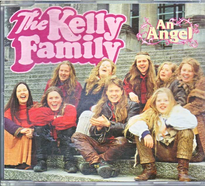 The Kelly Family - An Angel auf Musik-Maxi-CD