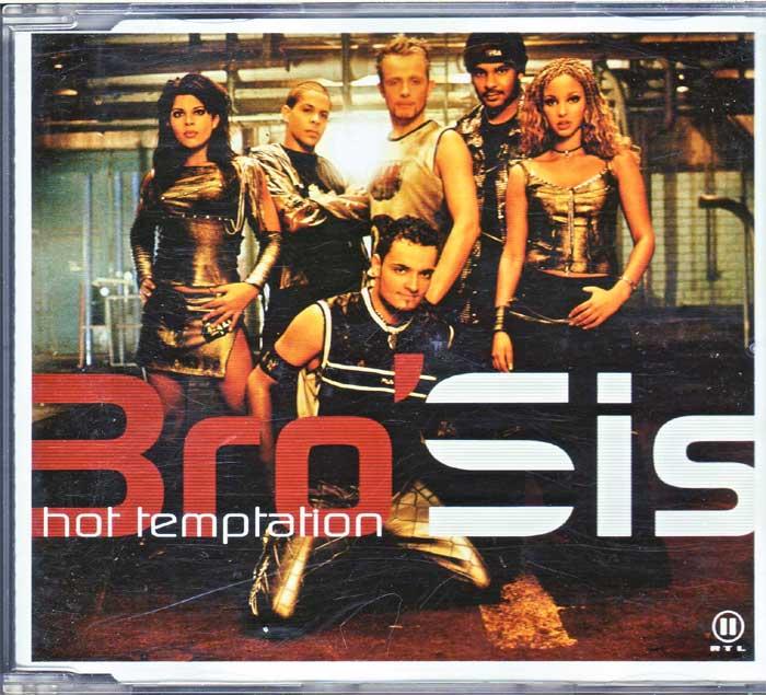 Hitgiganten Bro Sis - Hot Temptation auf Maxi-CD