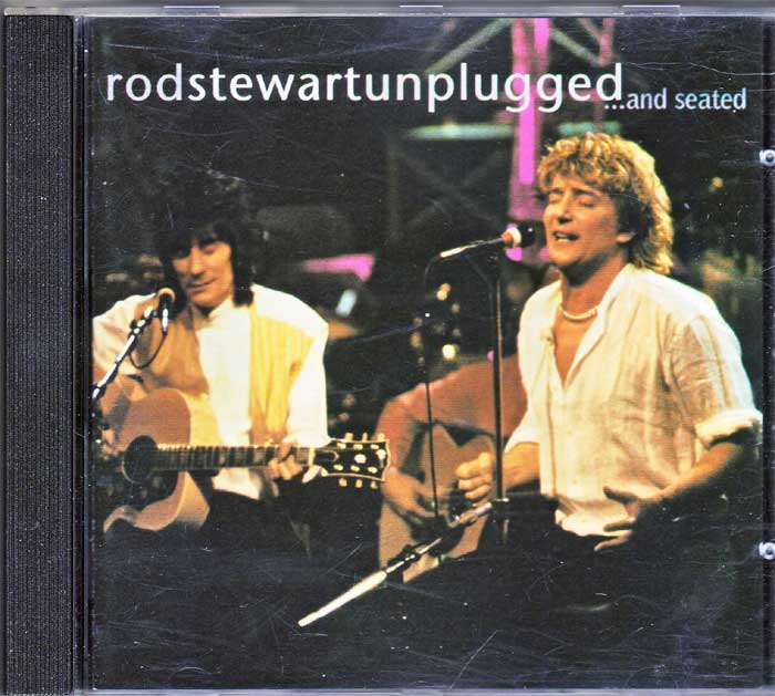 Rod Stewart, Unplugged, And Seated auf CD