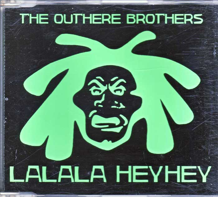The Outhere Brothers – LaLaLa HeyHey auf Maxi-CD