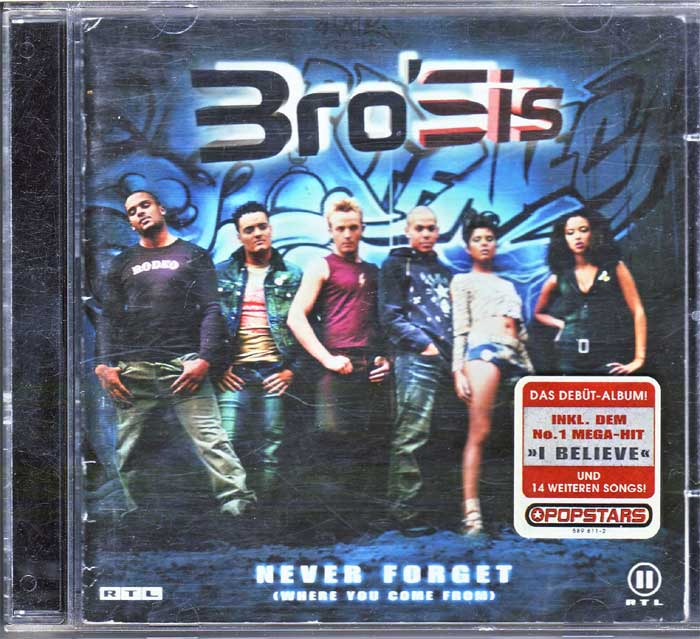 Bro'Sis ‎– Never Forget (Where You Come From) auf Musik-CD, Album