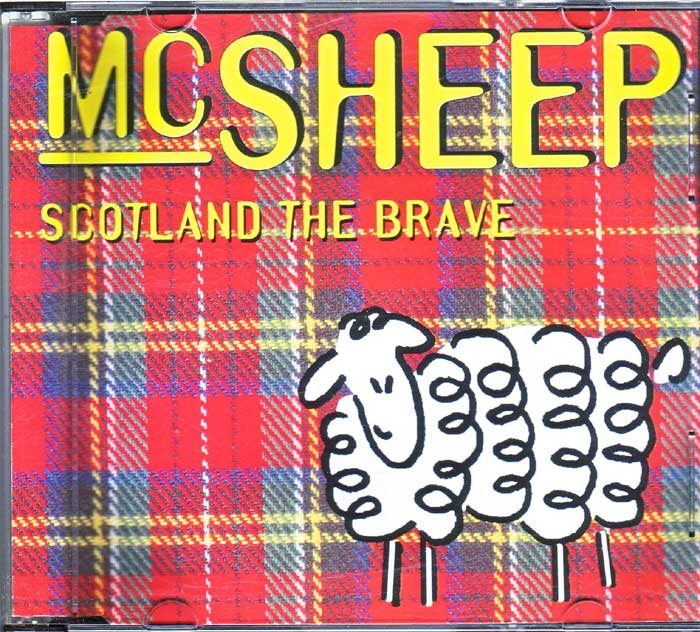 MC Sheep ‎– Scotland The Brave auf Musik-Maxi-CD