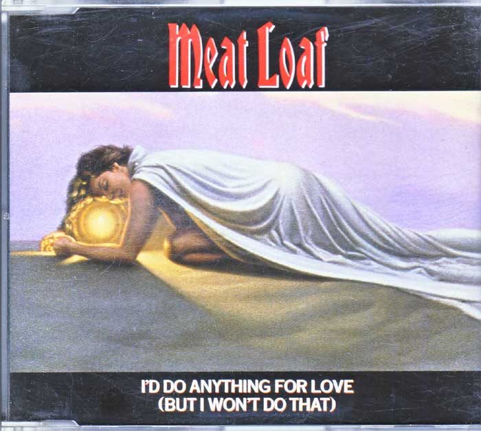 Meat Loaf - I'D Do Anything For Love, Maxi-CD