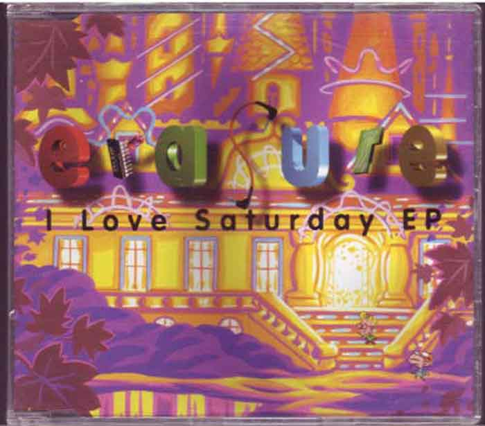 Erasure ‎– I Love Saturday - Musik auf CD, Maxi-Single