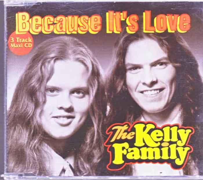 The Kelly Family ‎– Because It's Love - Musik auf CD, Maxi-Single