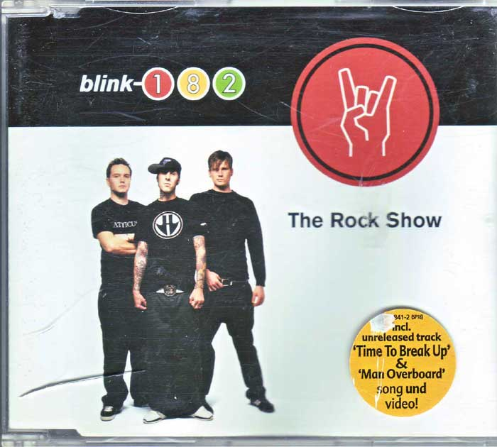 Blink-182 ‎– The Rock Show auf Maxi-CD