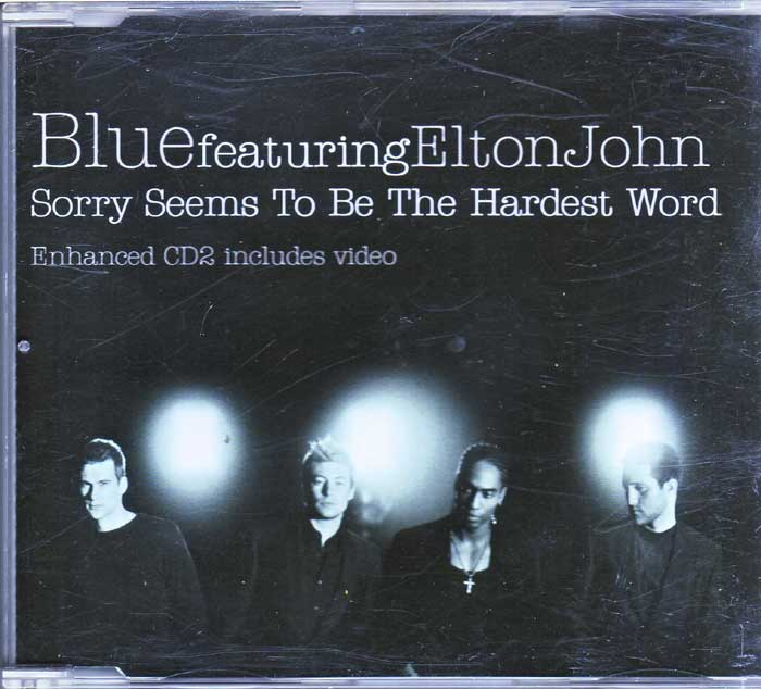 Blue Feat. Elton John - Sorry Seems To Be The Hardest Word auf Maxi-CD