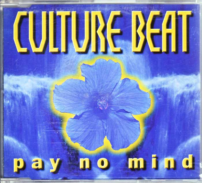Culture Beat ‎– Pay No Mind auf Maxi-CD