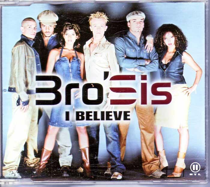 Bro'Sis – I Believe - Hobbykeller auf Maxi-CD