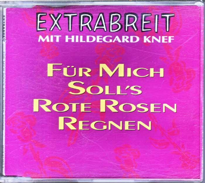 Extrabreit Mit Hildegard Knef - Für Mich Soll's Rote Rosen Regnen - Musik auf Maxi-CD