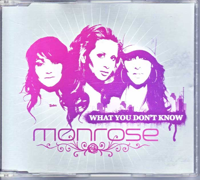 Monrose – What You Don't Know - auf Maxi-CD