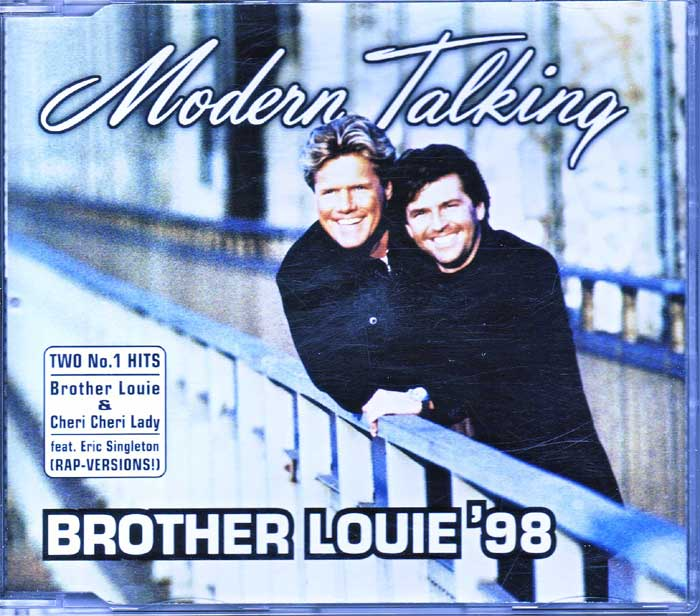 Modern Talking ‎– Brother Louie '98 - Musik auf Maxi-CD