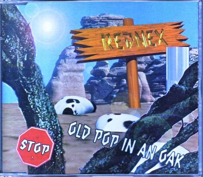 Rednex - Old Pop In An Oak - Spitzensongs CD