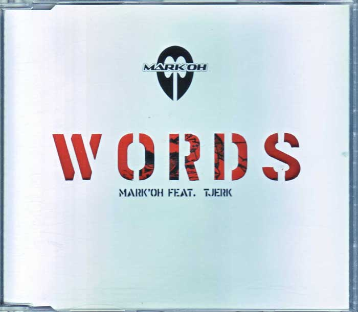 Mark'Oh Feat. Tjerk ‎– Words - Musik auf CD, Maxi-Single