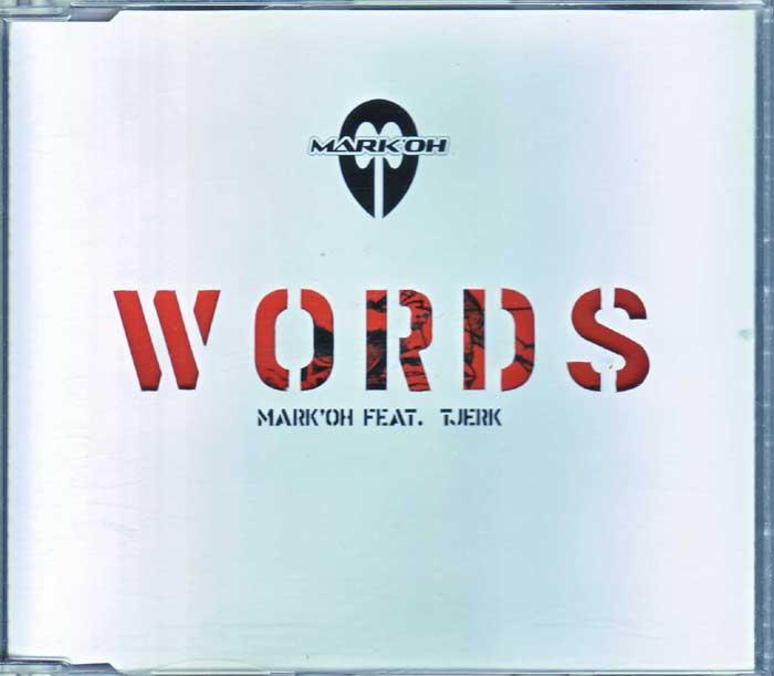 Mark'Oh Feat. Tjerk – Words - Musik auf CD, Maxi-Single