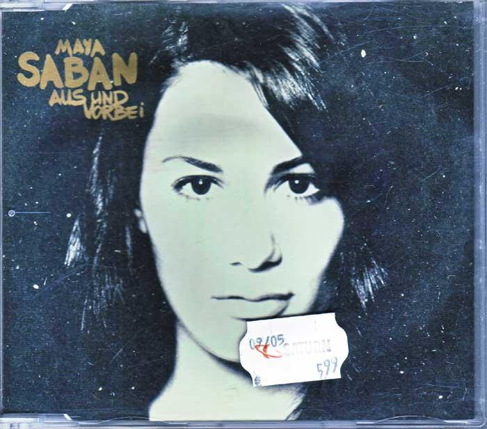 Maya Saban – Aus Und Vorbei - Musik auf CD, Maxi-Single