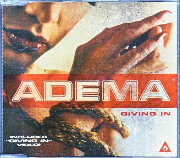 Adema – Giving In - Musiker auf Maxi-Single
