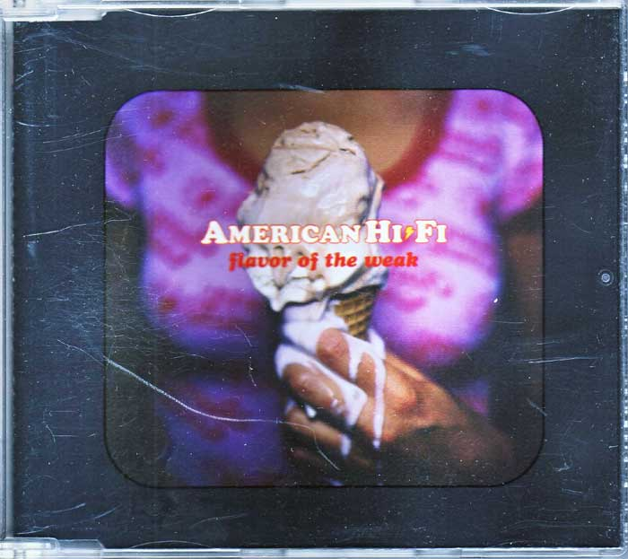 American Hi-Fi ‎– Flavour Of The Weak - Musik auf CD, Maxi-Single