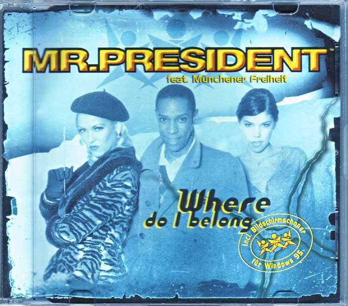 Mr.President feat. Münchener Freiheit - Musik auf CD, Maxi-Single