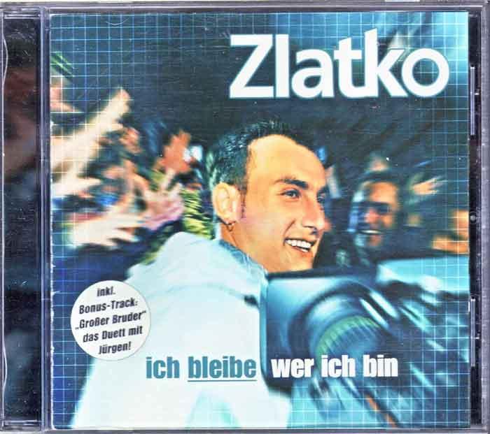 Zlatko – Ich Bleibe Wer Ich Bin - Newsletter CD