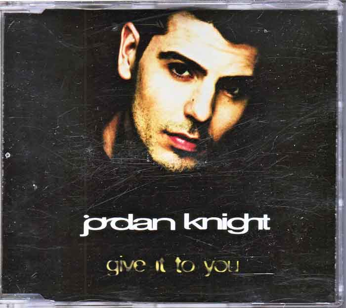 Jordan Knight ‎– Give It To You - Musik auf CD, Maxi-Single