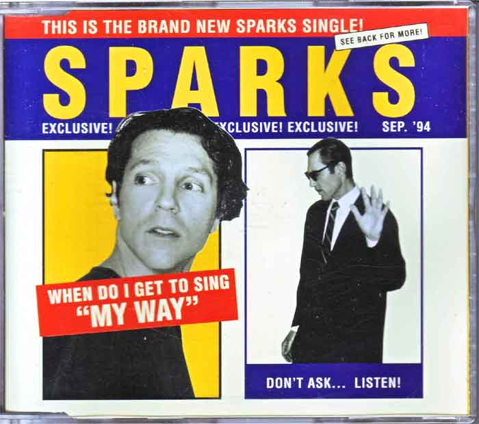 Sparks ‎– When Do I Get To Sing