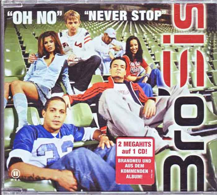 Bro'Sis – Oh No / Never Stop - Musik auf CD, Maxi-Single