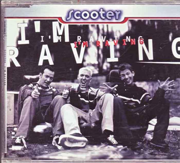 Scooter – I'm Raving - Musik auf CD, Maxi-Single