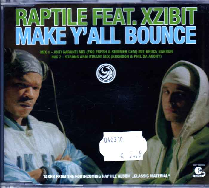 Raptile Feat. Xzibit ‎– Make Y'all Bounce - Musik auf CD, Single