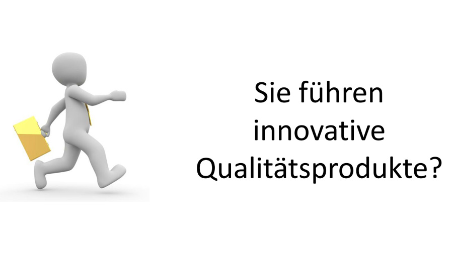 Onlinebewerbung als Verkäufer für innovative Qualitätsprodukte