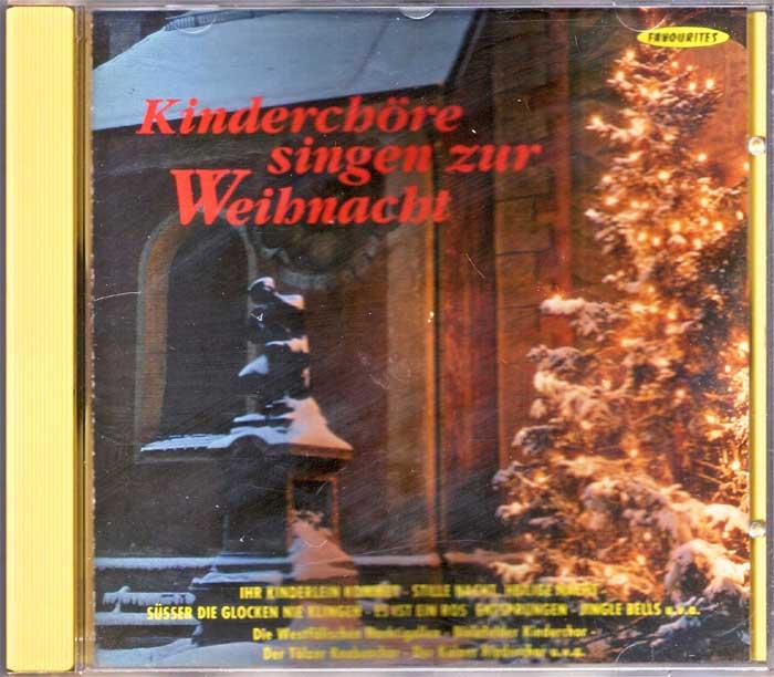 Kinderchöre singen zur Weihnacht Weihnachtslieder auf CD, Album